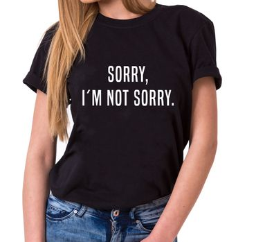 SORRY I´M NOT SORRY Trendiges Damen T-Shirt Statement Shirts – Bild 1