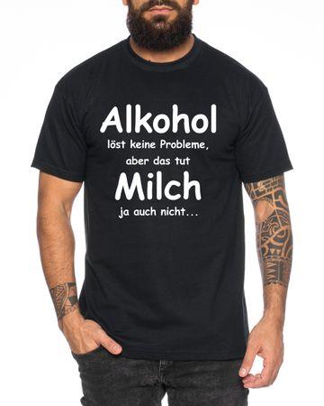 Alkohol löst keine Probleme  Herren T-Shirt Cooles lustiges Herren T-Shirt - Fun-Shirt – Bild 1