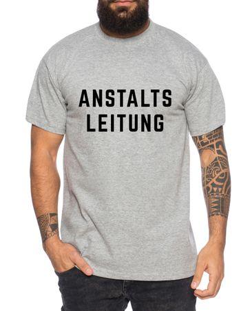 Anstaltsleitung Herren T-Shirt Cooles lustiges Fun-Shirt – Bild 3