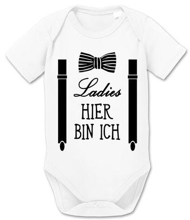 Ladies, Hier Bin Ich! - Geschenk für Neugeborene Jungen Baby Kurzarm Body Strampler Bio Baumwolle 0-12 Monate – Bild 2