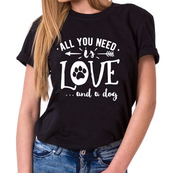 All you need is Dog - Statement Shirts - Damen T-Shirt Rundhals - Sprüche Shirts – Bild 1