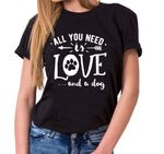 All you need is Dog - Statement Shirts - Women's T-Shirt Crewneck 001