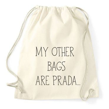 My Other Bags Are Prada Gym Bag Turnbeutel – Bild 3