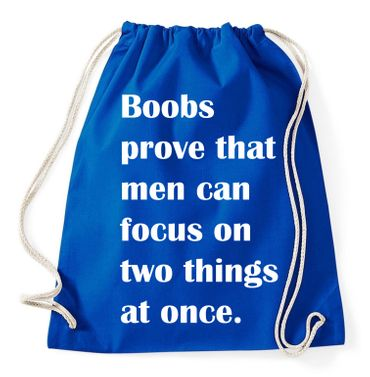 Boobs are proove that men can focus on two things at once Gym Bag Turnbeutel – Bild 7