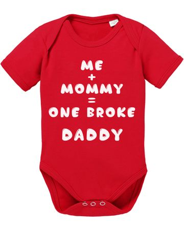 Me Mommy Broke Daddy Baby Body – Bild 5