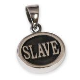 Edelstahl Anhänger - Slave