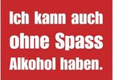 Postkarte - Ohne Spass Alkohol haben