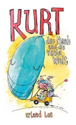 Buch - Kurt, der Fisch und die weite Welt