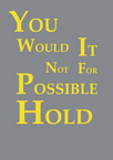 Postkarte - You would it not for the possible hold
