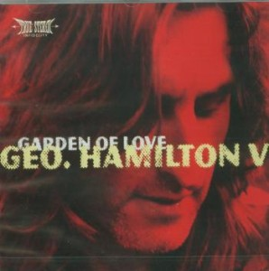 George Hamilton V - Garden of love