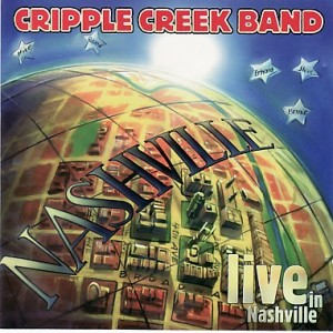 Cripple Creek Band - Live in Nashville
