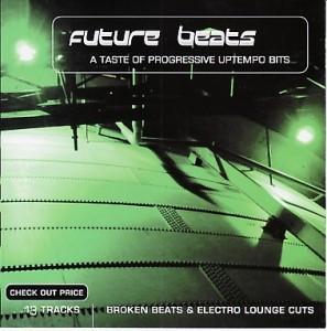 Future Beats - A Taste of Progressive Uptempo Bits