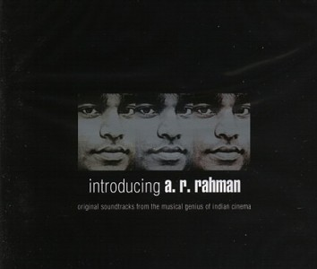 A.R. Rahman - Introducing A.R. Rahman (Original Soundtracks from the Musical Genius of Indian Cinema)