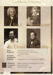 Amaury du Closel conducts Bach, Beethoven, Du Closel & Mednelssohn-Bartholdy