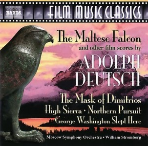 Adolph Deutsch - The maltese falcon and other film scores