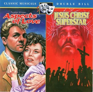 Musicals - Aspects of Love/Jesus Christ Superstar