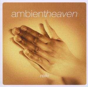 Ambient heaven - reiki