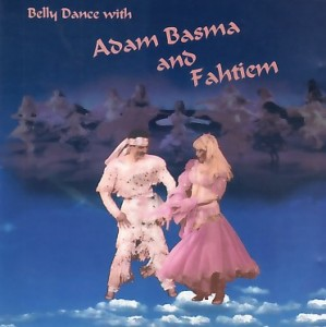 Adam Basma - Belly Dance with Adam Basma & Fahtiem