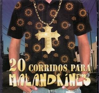 20 Corridos Para Malandrines - 20 Corridos para malandrinos