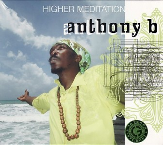 Anthony B - Higher meditation