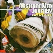 Abstract Afro Journey Mixed by Ron Trent