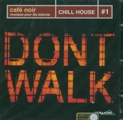 Various - Cafe Noir - Chill House #1