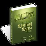 Prophet Muhammad Mustafa the Elect - 2