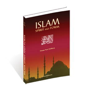 Islam, Spirit And Form Islam and its sublime nature