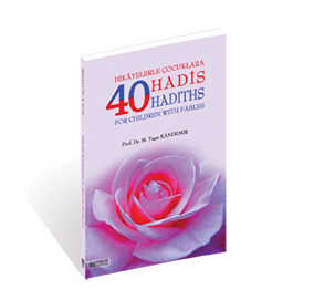 40 Hadiths For Children With Fables