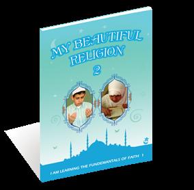 My Beautiful Religion - 2 I am learning the fundamantals of Faith 1