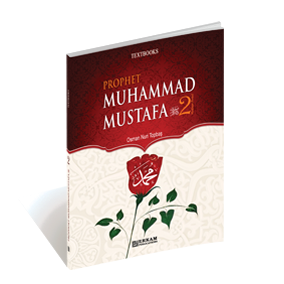 Prophet Muhammad Mustafa - 2 (Textbooks)