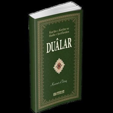 Kur'an-i Kerim ve Hadis-i Seriflerden DUALAR