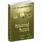 Hz. Muhammed Mustafa - 2 ( Medine devri )