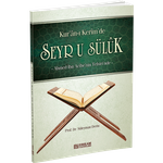 Kuran-i Kerim'de SEYR U SÜLUK 001