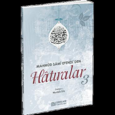 Mahmud Sami Efendi'den Hatiralar 3