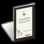 Tafakkur Das Nachsinnen über die Schöpfung, den Menschen und den Qur'ān