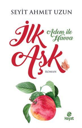 Ilk Ask / Adem ile Havva / Roman