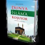 Dünya Islama Kosuyor ( Hidayet Öyküleri )