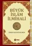 Büyük Islam Ilmihali ( Ömer Nasuhi Bilmen ) 001