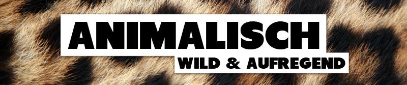 Animal Print - Tiger - Leopard - Großstadt-Dschungel | DURCHSTARTEER