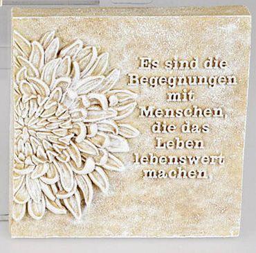 Poesie-Stein mit Spruch - Es sind die Begegnungen mit Menschen..., 15 x 15cm