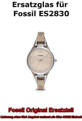 Ersatzglas für Fossil-Uhr Georgia ES2830 original Uhrenglas