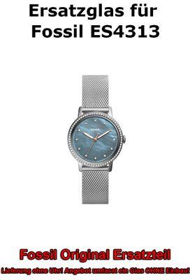 Ersatzglas für Fossil-Uhr Neely ES4313 original Uhrenglas