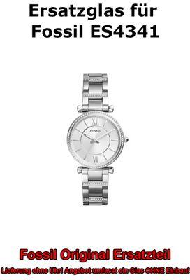 Ersatzglas für Fossil-Uhr Carlie ES4341 original Uhrenglas