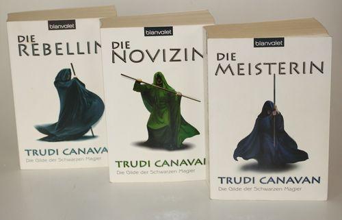 Trudi Canavan Die Gilde der Schwarzen Magier Die Novizin Rebellin Meisterin