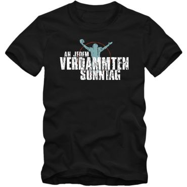 An jedem verdammten Sonntag #1 T-Shirt Football Herren Super Bowl Play Offs NFL Football Shirt – Bild 1