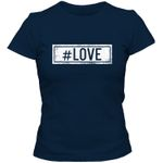 #love T-Shirt Sprüche-Shirt #hashtag Statement Frauen Shirt