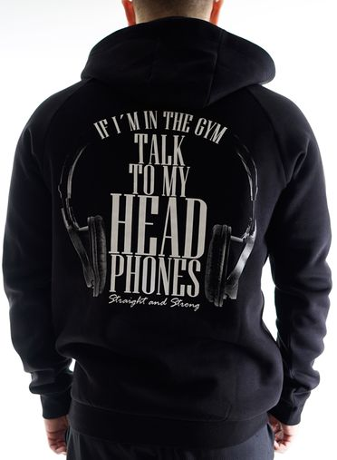 Talk to my Headphones Hoodie Men by Straight and Strong