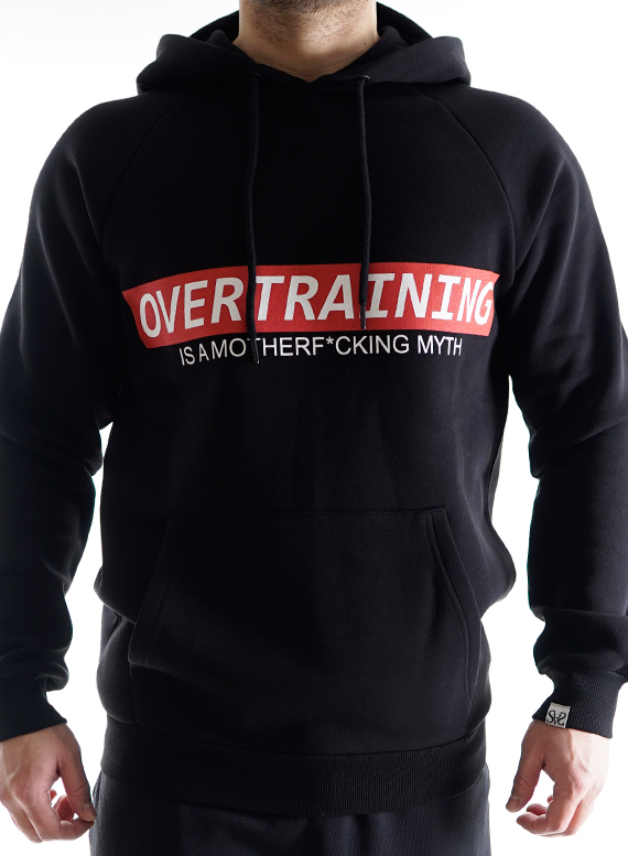 Overtraining is a Motherf*cking Myth Hoodie Men by Straight and Strong 001