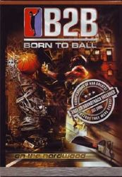 Born To Ball: On The Hardwood (DVD+CD)